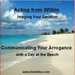 Communicating Your Arrogance