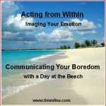 Communicating Your Boredom